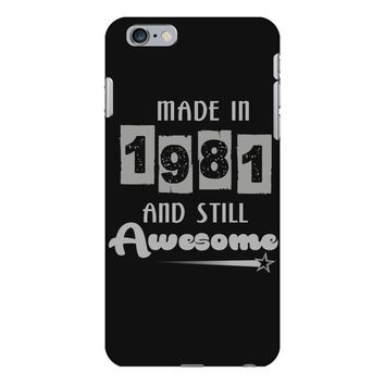 made in 1981 and still awesome iPhone 6 Plus/6s Plus Case
