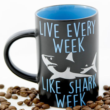 Funny SHARK WEEK mug - Live Every Week Like Shark Week Coffee Mug - Funny Quote Mug - 30 Rock Inspired Mug