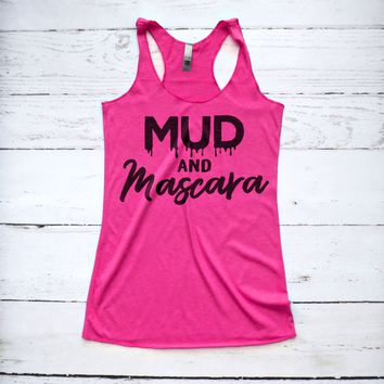 Mud and Mascara Tank Top