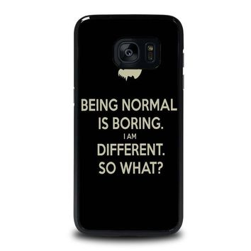 NORMAL IS BORING QUOTES Samsung Galaxy S7 Edge Case Cover