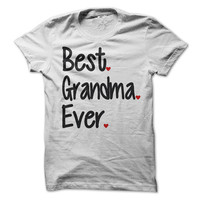 Best Grandma Ever T-Shirt Tee