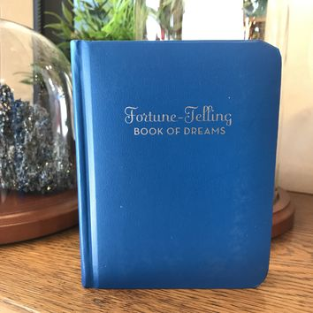 The Fortune Telling Book of Dreams