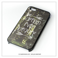 Inspirational Woodland Quote Big Dream iPhone 4 4S 5 5S 5C 6 6 Plus , iPod 4 5 , Samsung Galaxy S3 S4 S5 Note 3 Note 4 , HTC One X M7 M8 Case