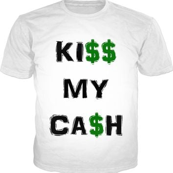 Kiss my cash homie, classic white tee shirt, black and red dolar graffiti