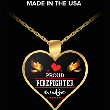 Proud firefighter wife - gold heart pendant necklace