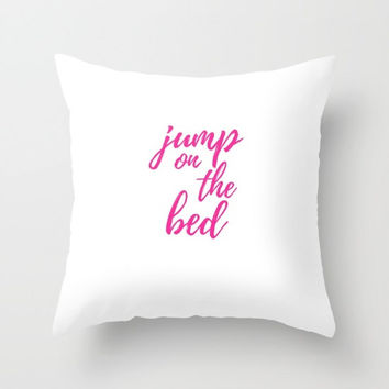 Kids Bedroom, Jump on the Bed, White and Pink, Girls Room, Throw Pillow, Lettering Typography, Fun Pillows, Playful Decor, Decorative Pillow
