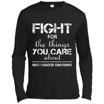 Notorious RBG Ruth Bader Ginsburg  Quote justice Long Sleeve Moisture Absorbing Shirt