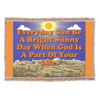 When God Is A Part Of Your Life, Life Is Better! Throw Blanket