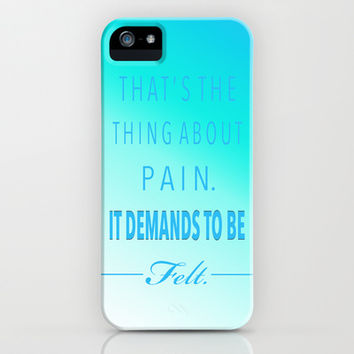 THAT'S THE THING ABOUT PAIN. IT DEMANDS TO BE FELT. (TFIOS) iPhone & iPod Case by KrashDesignCo.