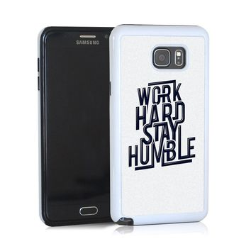 Work hard stay humble quote for Note 5