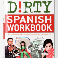 Urban Outfitters - Dirty Spanish Workbook By Albeto Castro