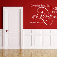 Scripture Wall Decal. Give Thanks To The Lord - CODE 152