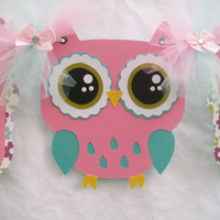 Owl baby shower banner, its a girl banner, pink and teal
