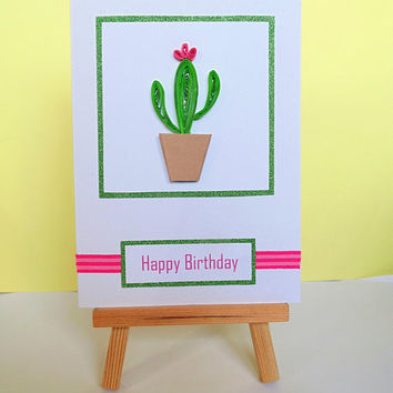 Cactus card, birthday card, greeting card, quilled card, handmade card, cacti card, succulent card, happy birthday card, cactus birthday