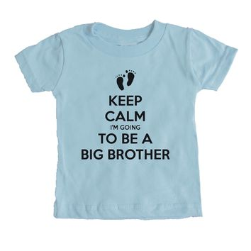 Keep Calm I'm Going To Be A Big Brother Baby Tee