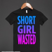 Short Girl Wasted-Female Black T-Shirt