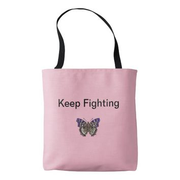 Keep Fighting Fibromyalgia Tote Bag
