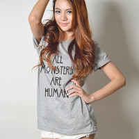 All Monsters are Human Graphic Printed Tee