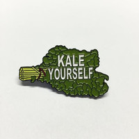 Kale Yourself Pin