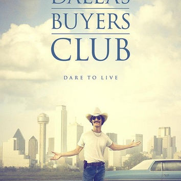 Dallas Buyers Club Matthew McConaughey Movie Poster 11x17