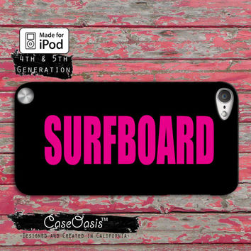 Surfboard Beyonce Inspired Pink Cute Drunk in Love Queen Case iPod Touch 4th Generation or iPod Touch 5th Generation Rubber or Plastic Case