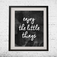"""Art Digital Printable Poster """"enjoy the little things"""" typography motivation Inspiration, wall decor, gallery wall inspirational quote"""