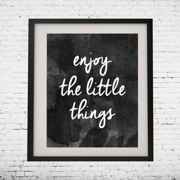 "Art Digital Printable Poster ""enjoy the little things"" typography motivation Inspiration, wall decor, gallery wall inspirational quote"