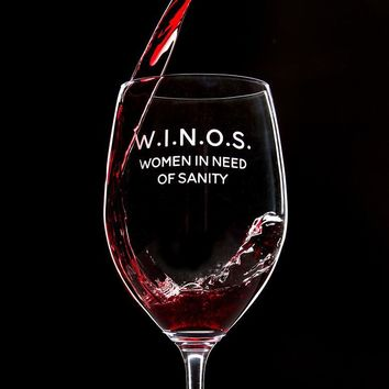 W.I.N.O.S. Women In Need Of Sanity - 16 Ounce Stem Wine Glass
