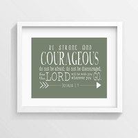 INSTANT DOWNLOAD Be Strong And Courageous Joshua 1:9 typographic scripture printable, rustic art for little boy nursery wall art Bible verse