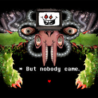 "Undertale Flowey ""But Nobody Came"" T-Shirt"