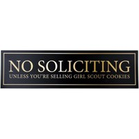 "No Soliciting Unless You're Selling Girl Scout Cookies Door Magnet - Funny Magnet ""No Soliciting"" Sign For Metal Doors and Frames (2.5"" x 9"") - Walmart.com"
