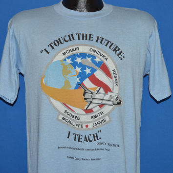 80s Challenger Astronauts Touch The Future t-shirt Medium