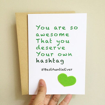 Funny Card for Aunt-You Are So Awesome You Deserve Your Own Hashtag-#BestAuntieEver. Love Card. Card for Aunt / Auntie. Appreciation Card.