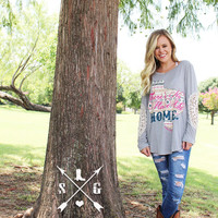 There's No Place Like Home Texas on Grey Long Sleeve with Cream Lace Accent Sleeves