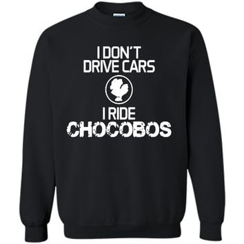 Discover I don't drive Cars I Ride Chocobos T Shirt