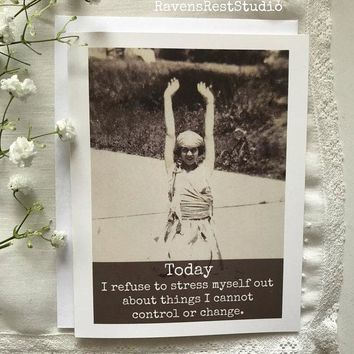 Today I Refuse To Stress Myself Funny Vintage Style Happy Birthday Card Friends Birthday Greeting Card FREE SHIPPING