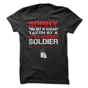 Sorry This Guy is Taken by a Soldier