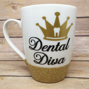 Dental Diva Coffee Mug / Custom Coffee Mug / Glitter Dipped Coffee Mug / Custom Glitter Cup / Glitter Dipped Coffee Cup