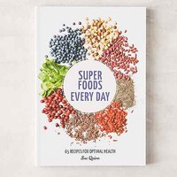 Super Foods Every Day: 65 Recipes For Optimal Health By Sue Quinn - Urban Outfitters
