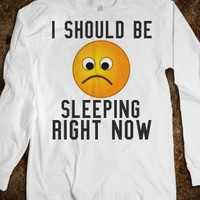 I SHOULD BE SLEEPING RIGHT NOW LONG SLEEVE TEE T SHIRT