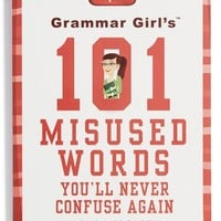 'Grammar Girl's 101 Misused Words You'll Never Confuse Again' Book