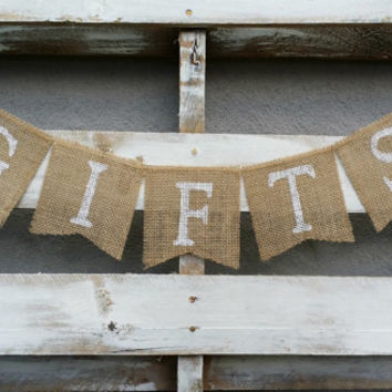 Gifts Burlap Banner, Gifts Sign, Rustic Wedding Decor, Gift Table Banner, Shower Decor, Reception Banner