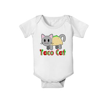 Cute Taco Cat Design Text Baby Romper Bodysuit by TooLoud