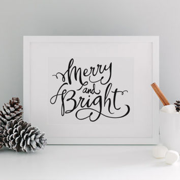 Merry and Bright, Christmas Print, Christmas Decor, Christmas Decoration, Merry and Bright Quote, Christmas Art, Holiday Print, Printable