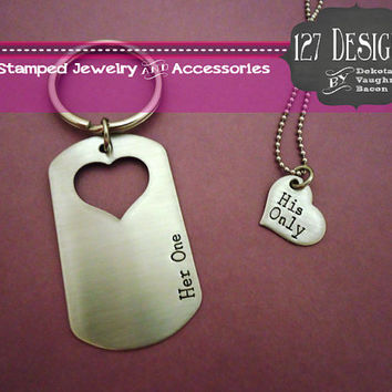 Her One His Only Deployed Military Dog Tag Couples Key chain/ Necklace Hand Stamped Silver Stainless Steel