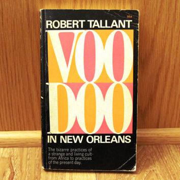 Voodoo in New Orleans - Robert Tallant - Vintage 1965