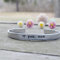 Love You, Mom Bracelet - Mother's Day - Spring - May - Grandmother - For Her - Personalized - Heart - Love - Mother