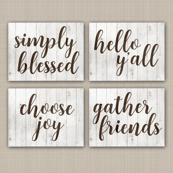 FARMHOUSE Wall Art, CANVAS or Prints, Rustic Kitchen Signs, Simply Blessed, Hello Y'all, Choose Joy, Gather Friends, Wood Decor, Set of 4