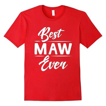 Best Maw Ever Grandma Mother's Day Gifts Women's T-shirt