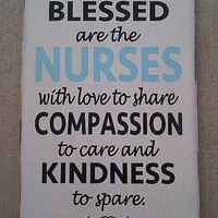 Blessed are the Nurses painted wooden sign by dressingroom5